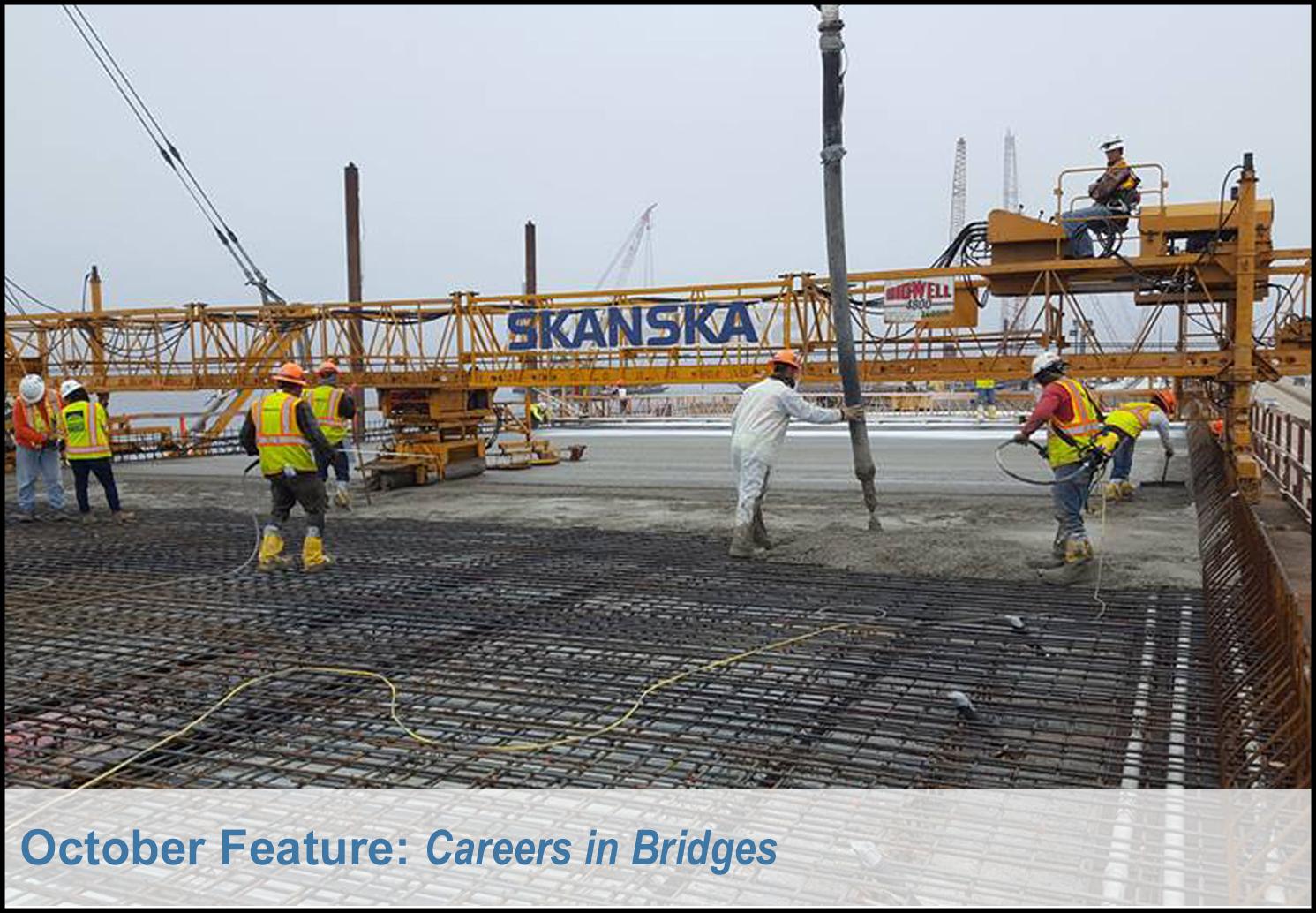 October Feature: Careers in Bridges