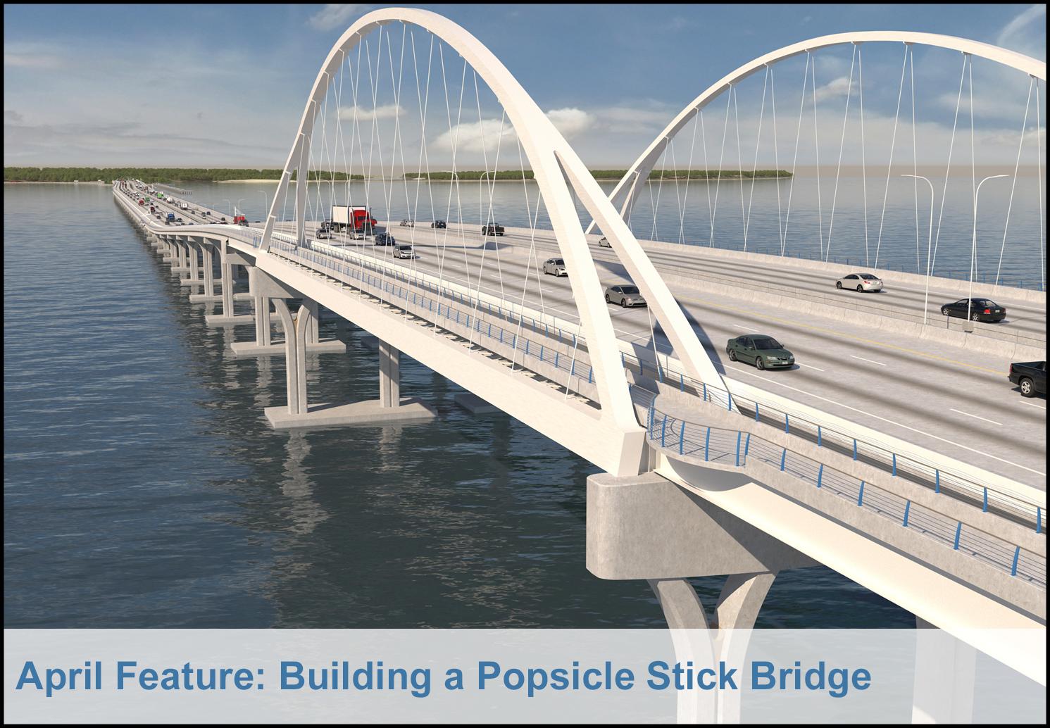 April Feature: Building a Popsicle Stick Bridge